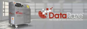 DataRaze secure audit-able destruction of hard drives, memory sticks and phones